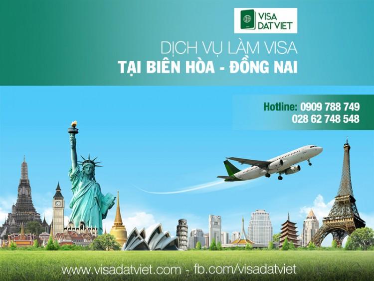 Làm Visa Biên Hòa- Đồng Nai