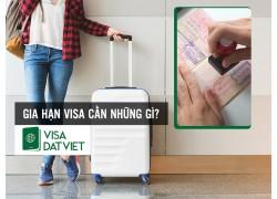 Gia Hạn Visa cần những gì?