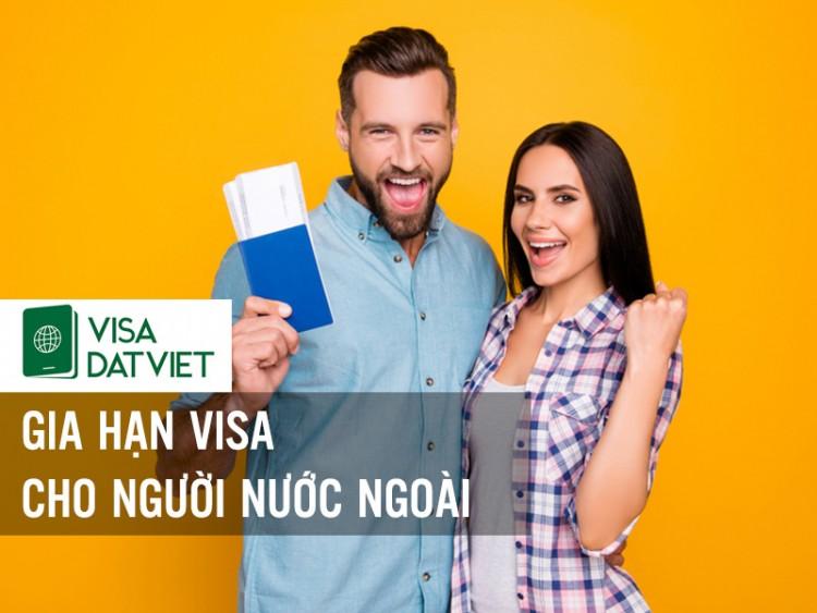 Thủ Tục Gia Hạn Visa Cho Người Nước Ngoài Ở Việt Nam
