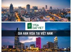 Gia Hạn Visa Tại Việt Nam