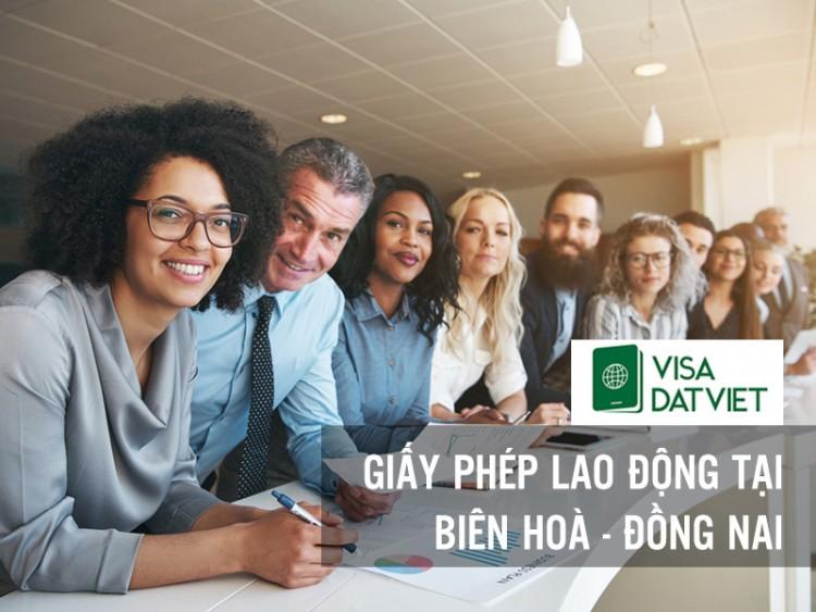 Làm Giấy Phép Lao Động ( WORK PERMIT ) Tại Biên Hoà - Đồng Nai