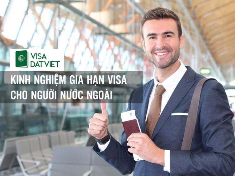 Kinh Nghiệm Gia Hạn Visa Du Lịch Cho Người Nước Ngoài Tại Việt Nam