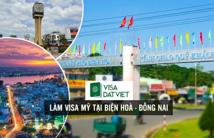 Làm Visa Mỹ Tại Biên Hoà - Đồng Nai